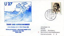"""(UB) BRD Umschlag Mit Cachet-Zudruck """"Unterseeboot """"U27""""- TAUFE UND AUFSCHWIMMEN"""" EF BRD TSt 27.9.1973  KIEL 1 - U-Boote"""