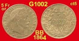 5 Francs Or France G1002 De 1864BB TTB (ct1) Atelier De Strasbourg, Napoléon III, Tête Laurée, Module ø 17mm, 900 ‰  1,6 - Oro