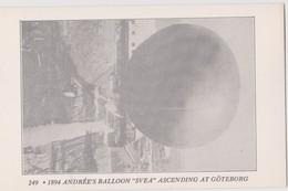 France 249 1894 Andree's Balloon SVEA Ascending At Goteborg,Black And White  AC Post Card, - Dirigibili