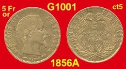 5 Francs Or France G1001 De 1856A TB+ (ct1) Atelier De Paris, Napoléon III, Tête Nue, Module GRAND ø 16,7mm, 900 ‰  1,61 - Oro