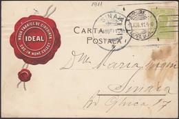Romania - Noua Fabrica De Ciocolata 'IDEAL' Privat Postcard, Bucuresti.17.8.1911. - Sinaia. - 1881-1918: Charles Ier