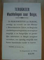 PROCLAMATIE 16-10-1914 BELGISCHE VLUCHTELINGEN KEER TERUG NAAR BELGIË  Namens De Regering TILBURG - 1914-18