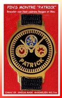 """SUPER PIN'S MONTRE : Marque """"PATRICK"""" Made In SWISS, Création MAXIMILLIEN, Cadran NOIR, Bracelet Cuir NOIR, 4X2,7cm - Marques"""