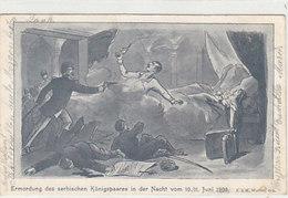 Ermordung Des Serbischen Königspaares In Der Nacht Vom 10./11.Juni 1903 - 1903             (A-102-160702) - Ereignisse