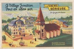 9/36  BUVARD LA VACHE SERIEUSE VILLAGE JURASSIEN - Produits Laitiers