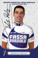 CARTE CYCLISME ROBERTO PETITO SIGNEE TEAM FASSA BORTOLO 2003 - Ciclismo