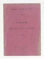 Militaria - Istruzione Sugli Apparati Foto-Elettrici - Tavole - Ed. 1901 - Documenti