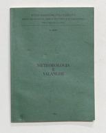 Militaria - Stato Maggiore Esercito - N. 6247 - Meteorologia E Valanghe - 1980 - Documenti