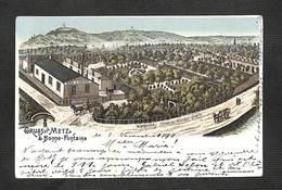 88 - METZ - Gruss Aus Metz & Bonne-Fontaine - 1899 -  RARE - Metz