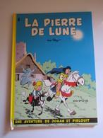 1978 Johan Et Pirlouit N°4. La Pierre De Lune (abîmé Sur Tranche) - Johan Et Pirlouit