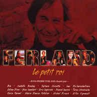 Artistes Variés:Ferland- Le Petit Roi(digipak) - Jazz