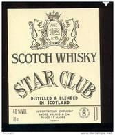 Etiquette De Scotch  Whisky  -  Star Club  -  Ecosse - Whisky