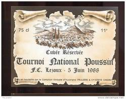 Etiquette De Vin De Table -  Cuvée Réservée Tournoi National Poussin  FC  Lezoux   5 /06/ 88 - Foot - Soccer