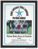 Etiquette De Vin Bordeaux Sup.- Chat. Htes Graves De Finchette - Cuvée Spéciale Etoile Sport. De Plyber Christ (29)-Foot - Soccer