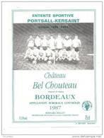 Etiquette De Vin Bordeaux - Chateau Bel Chouteau - Cuvée De L'entente Sportive Portsall  Kersaint - Foot - Soccer
