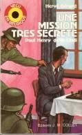 Une Mission Très Secrète-Aviateur Paul Henry De La Lindi Fils Du Général Josué Henry-Bohan-sur-Semois-Résistance-1940-45 - Histoire