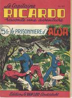 Capitaine RICARDO N° 362- La PRISONNIERE D'ALOA - TBE - Aventure