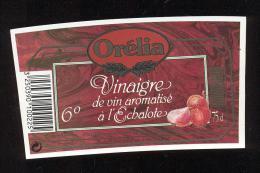 Etiquette  De Vinaigre De Vin Aromatisé à L'Echalote  -  Orélia  à Longjumeau  (91) - Etiquettes