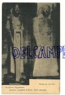 Musée Du Louvres. Sculpture Egyptienne. Aunofre Prophète D'Auris. XIXè Dynastie. Art Moderne G. Arekens - Musées