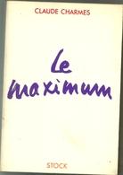 Charmes Claude : Le Maximum - Livres, BD, Revues