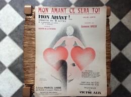 MON AMANT *Germaine Bredy THÉÂTRE DE LA  POTINIÈRE  Valse Lente  @ GRAND FORMAT - Scores & Partitions