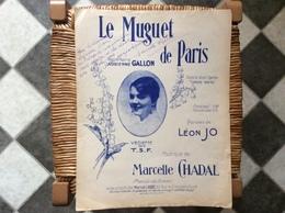 LE MUGUET De PARIS *Adrienne Gallon *Marcelle Chadal  @ GRAND FORMAT - Scores & Partitions
