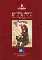 Ottoman Turkish Calligraphy Female Calligraphers Past And Present Hilal Kazan - Beaux-Arts