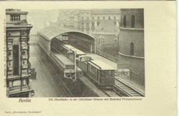 Berlin. Die Hochbahn In Der Gitschiner Strasse Mit Bahnhof Prinzenstrasse. - Germany