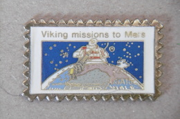 """Pin's - ESPACE / SPACE """"VIKING MISSIONS To MARS"""" U.S.A. 15C - Space"""
