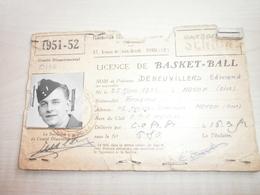 Licence De BASKET-BALL NOYON 1951/1952 Au Nom De DENEUVILLERS Edmond - Sports