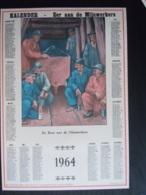 Belgie Belgique Kalender Calendrier 1964 Eer Aan De Mijnwerkers Mineurs 22,5 X 32,5 Cm Mijnen Mines - Calendriers