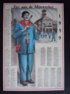 Belgie Belgique Kalender Calendrier 1959 Eer Aan De Mijnwerkers Mineurs 22,5 X 32,5 Cm Mijnen Mines - Calendriers