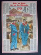 Belgie Belgique Kalender Calendrier 1958 Eer Aan De Mijnwerkers Mineurs 22,5 X 32,5 Cm Mijnen Mines - Calendriers
