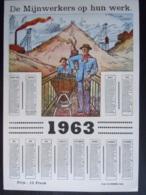 Belgie Belgique Kalender Calendrier 1963 De Mijnwerkers Op Hun Werk Mineurs 25 X 35 Cm Mijnen Mines Ed. Daubresse Jumet - Calendriers