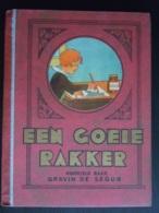 Een Goeie Rakker Naverteld Naar Gravin De Ségur, Geboren Rostopchine Uitgave Touret 1937 Gekartonneerd Hard Cover - Jeugd