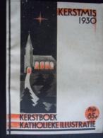 Kerstmis 1930 Kerstboek Katholieke Illustraties Deze Editie Vooral Herman Moerkerk - Livres, BD, Revues