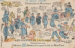 Militaria : Humoristiques : Les Hommes De La Classe - L'éxécution Du Père Cent ( édit. Halte La! ) - Humour