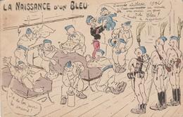 Militaria : Humoristiques : La Naissance D'un Bleu ( édit. Halte La ! ) - Umoristiche