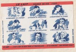 9/52  BUVARD LE LAIT SOURCE DE VIE ......POUR TOUS - ILLUSTRATION - Produits Laitiers