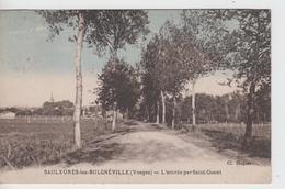VOSGES - SAULXURES Les BULGNEVILLE  - L'Entrée Par Saint Ouent - France