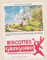 9/60  BUVARD BISCOTTES GRINGOIRE PHITIVIERS EN GATINAIS SACRE COEUR DE MONTMARTRE - Biscottes