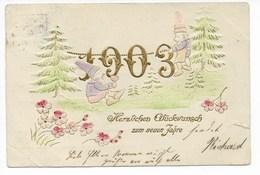 JAHRESZAHL AK 1903  -  PRÄGEDRUCK - Nouvel An