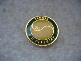 Pin's Du SC Selestat (Sport Club Selestat) Section Tennis - Tennis