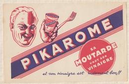 9/67  BUVARD PIKAROME SA MOUTARDE VAUT SON VINAIGRE - Moutardes