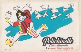 9/72  BUVARD POLICHINELLE SOUS VETEMENTS - Textile & Vestimentaire
