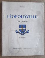 Whyms - Léopoldville - Son Histoire 1881-1956  / ETAT - Historia