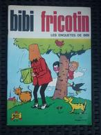 Bibi Fricotin N°71: Les Enquêtes De Bibi/ Société Parisienne D'Edition, 1972 - Livres, BD, Revues