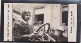 Photos Bromure 1900 Collection Felix Potin  2 Célébrités De L'automobile   De Caters, Raggio .... - Automobiles