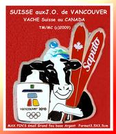 SUPER PIN'S OLYMPIQUES 2010 -VACCHE : MAX PIN'S SUISSE Visuel VACHE émis Pour Les J.O De VANCOUVER 3,5X3,5cm - Jeux Olympiques