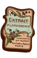 Petite étiquette Ancienne - Extrait Floressence - Parfumerie G. Dupont Rue Frédéric Bastiat Paris - Voir Scan - Etiquettes